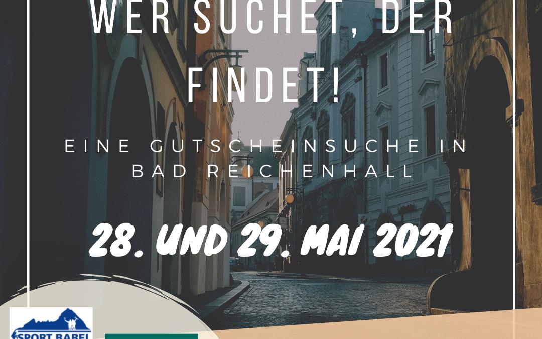 """""""Wer suchet, der findet"""" – Gutscheinsuche in Bad Reichenhall"""