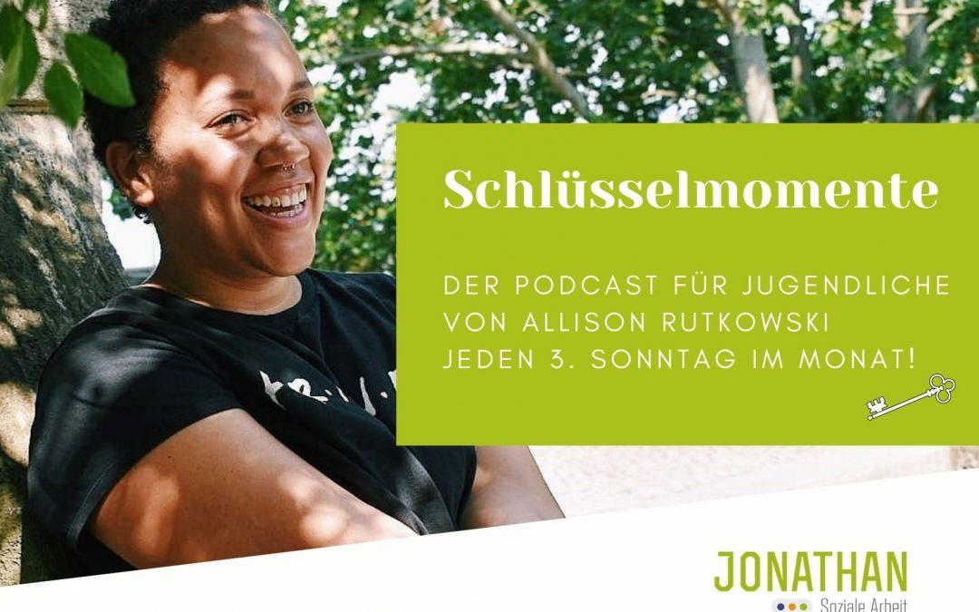 """""""Schlüsselmomente""""- Podcast"""